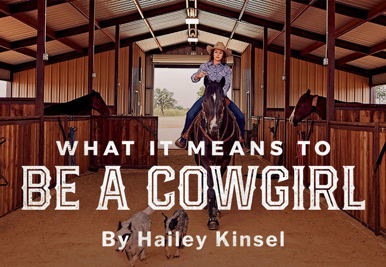 So you want to be a cowgirl? With Hailey Kinsel