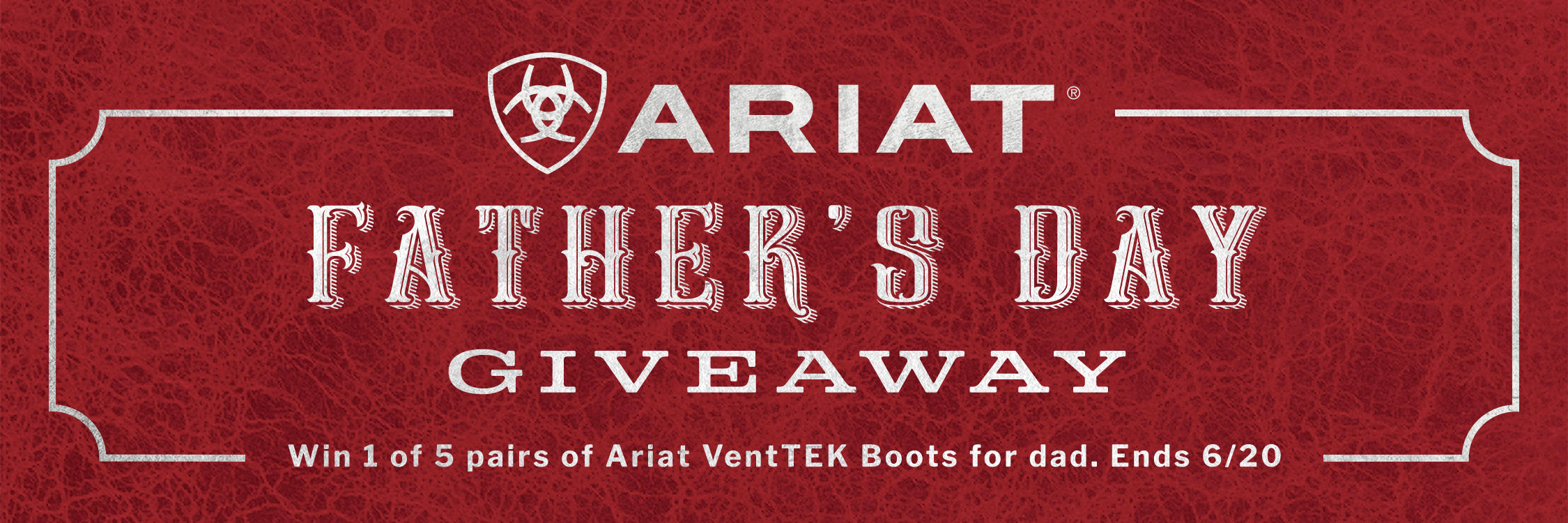 2021 Cavenders and Ariat Fathers Day Giveaway
